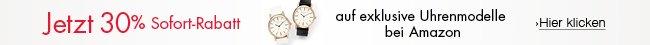 30% Sofort-Rabatt auf amazon-exklusive Uhrenmodelle