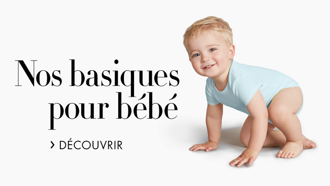 Nos basiques pour bébé