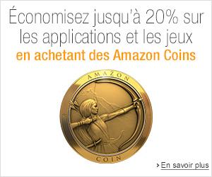Offre limit�e : �conomisez jusqu'� 20% sur les applis et jeux avec Amazon Coins