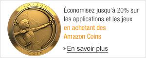 �conomisez jusqu'� 20% sur les applis et jeux avec Amazon Coins