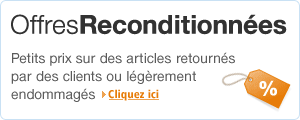 Offres reconditionnes : petits prix sur des articles retourns par des clients ou lgrement endommags