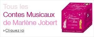 Contes Musicaux de Marlène Jobert