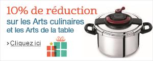 -10% suppl�mentaires sur une s�lection Arts culinaires et Arts de la table