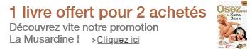 Promotion livres La Musardine : un livre gratuit offert pour 2 achetés