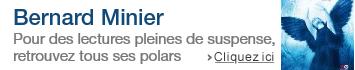 Tous les polars de Bernard Minier
