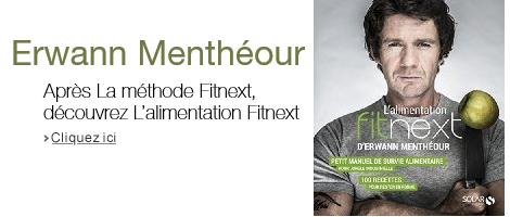 Erwann Menthéour : L'alimentation Fitnext