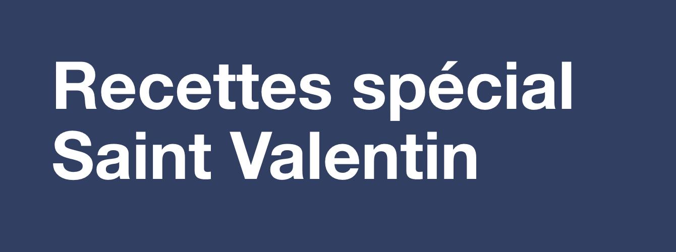 Recettes spécial Saint Valentin
