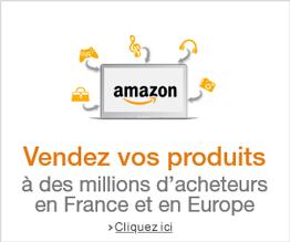 Vendez vos produits sur Amazon