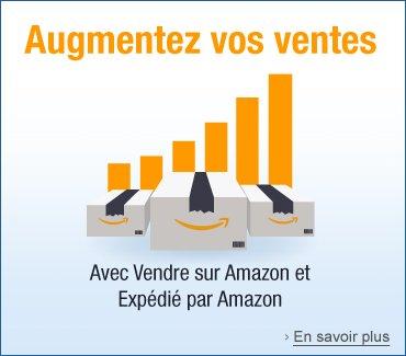 Vendre sur Amazon et Expédié par Amazon