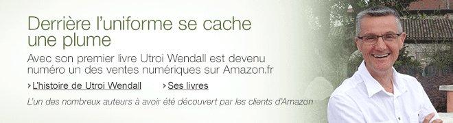 Avec son premier livre Utroi Wendall est devenu num�ro un des ventes num�riques sur Amazon