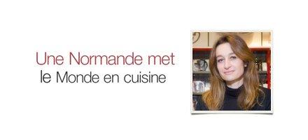 Une Normande met le Monde en cuisine
