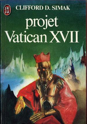 Simak Clifford D. - Projet Vatican XVII D978f96642a0f61e708d7110.L