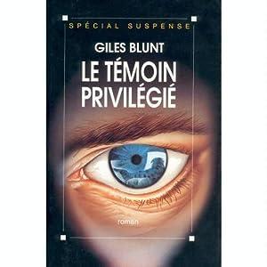 Le témoin privilégié