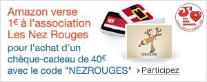 Amazon s'associe avec Les Nez Rouges pour offrir des cadeaux de No�l aux enfants hospitalis�s