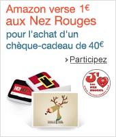 Amazon verse 1€ à l'association Les Nez Rouges pour l'achat d'un chèque-cadeau de 40€