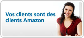 Vos clients sont des clients Amazon