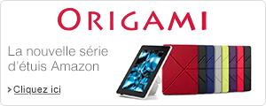 Origami - La nouvelle s�rie d�tuis Amazon