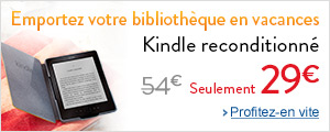 29 EUR seulement sur le Kindle Reconditionn�