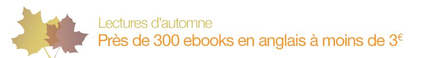 Lectures d'automne : pr�s de 300 ebooks en anglais � moins de 3 euros