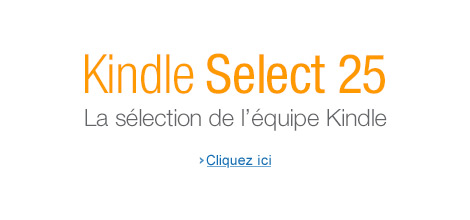 La s�lection de l'�quipe Kindle