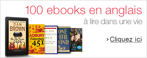 100 ebooks en anglais �  lire au format Kindle