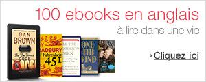 100 ebooks en anglais �  lire au format Kindle