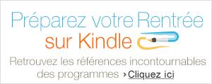 Préparez votre rentrée avec Kindle