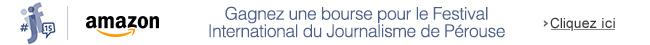 Étudiants, gagnez une bourse pour le Festival International du Journalisme de Pérouse