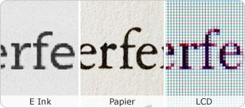 Les polices E Ink sont claires et nettes, comme sur un livre papier
