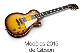 Gibson 2015 Models