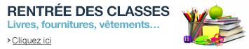 Rentrée des classes : découvrez nos sélections et promotions : livres, vêtements, fournitures...