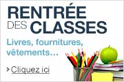 Rentrée des classes : découvrez nos sélections et promotions : livres, fournitures, vêtements...