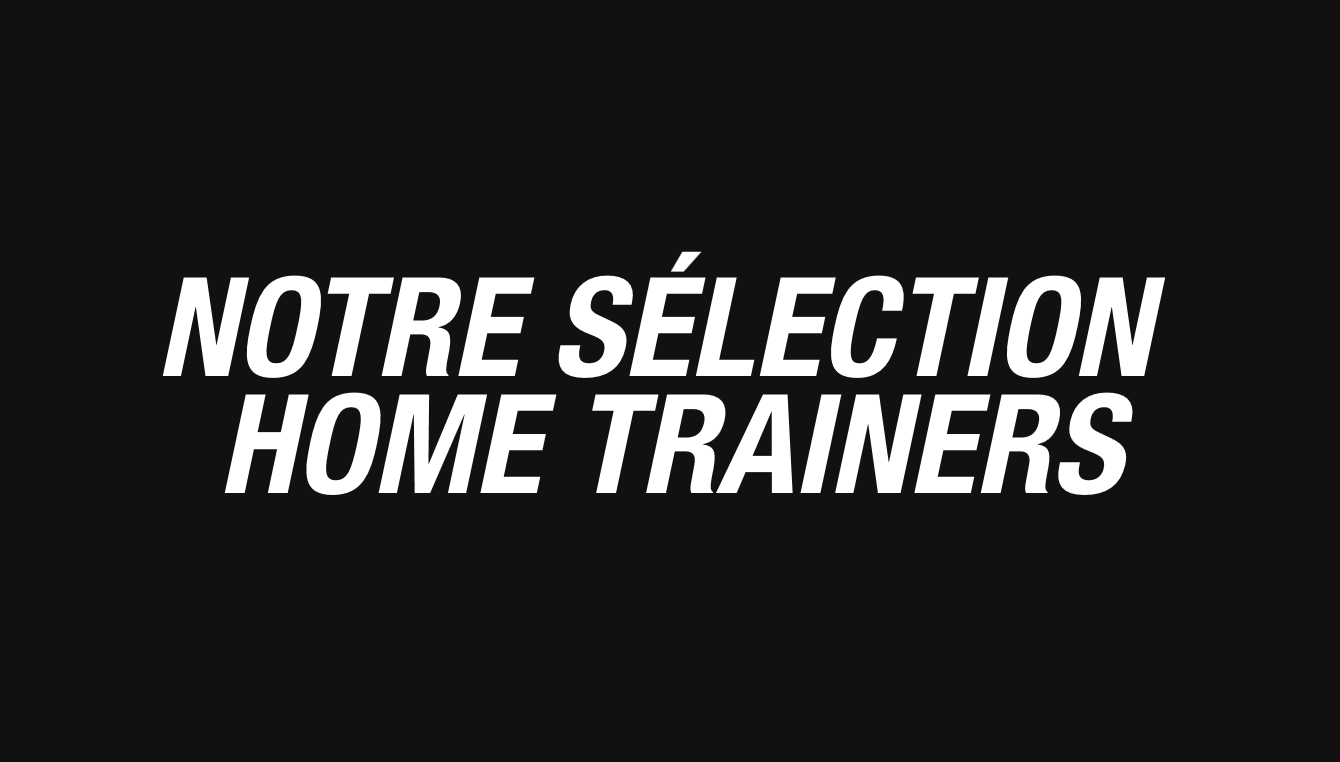 Sélection home trainers