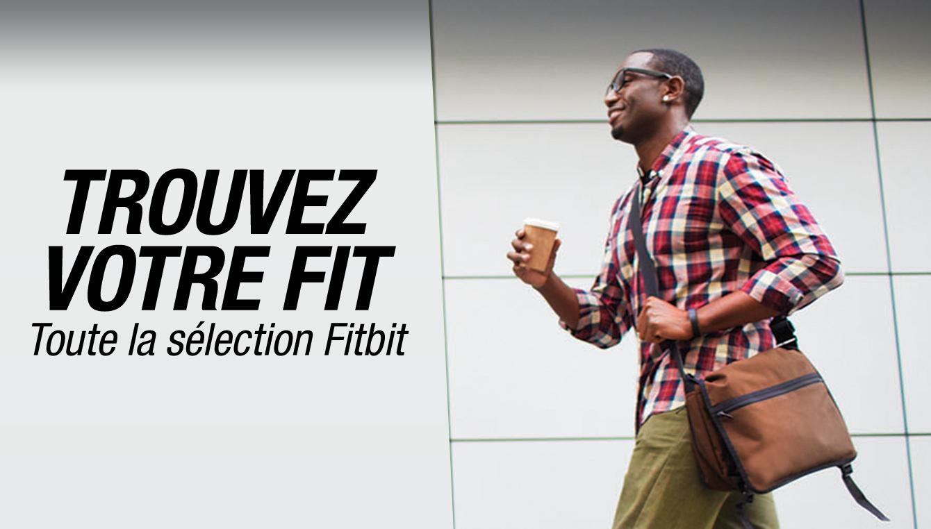 Fitbit : Trouvez votre fit