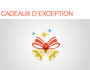Cadeaux d'exception