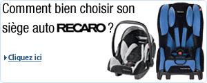 Choisir son si�ge auto RECARO