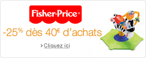 Fisher Price : -25% d�s 40� d'achats
