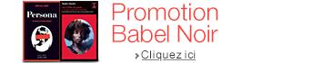 Promotion livres Babel Noir : un livre gratuit offert pour 2 achetés