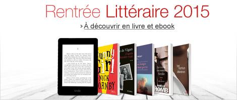 Rentrée Littéraire 2015 : découvrez toutes les nouveautés de la rentrée en livre et ebook