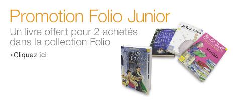 Promotion livres jeunesse Folio junior : 1 livre gratuit offert pour 2 livres folio junior achetés