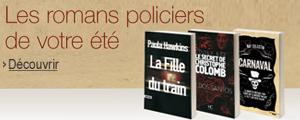 Les romans policiers de votre été