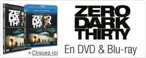 Zero dark thrity en DVD et Blu-ray