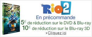 5€ de réduction sur Rio 2 en DVD & Blu-ray, 10€ de réduction sur le Blu-ray 3D