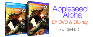 Appleseed Alpha en DVD et Blu-ray
