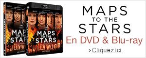 Maps to the stars en DVD & Blu-ray