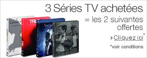 3 S�ries TV achet�es = les 2 suivantes offertes