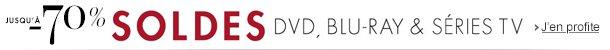 Soldes jusqu'à -70% et bons plans sur plus de 1500 DVD, Blu-ray et Séries TV
