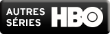 Autres S�ries HBO