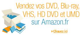 Vendez vos DVD, Blu-ray, VHS... sur Amazon.fr