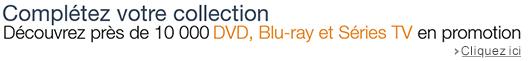 Découvrez plus de 10 000 DVD, Blu-ray et Séries TV en promotion